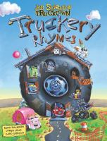 The Big Noisy Book of Truckery Rhymes