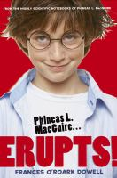 Phineas L. Macguire...erupts!