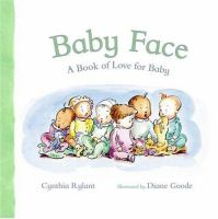 Cover of Baby Face: A Book of Love