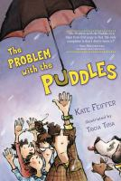 The Problem With the Puddles (pencil Not Required for Reading but May Come in Handy.)