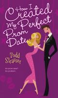 How I Created My Perfect Prom Date