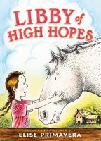 Libby of High Hopes, by Elise Primavera