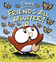 Friends All Aflutter!