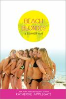 Beach Blondes : A Summer Novel