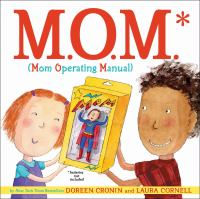 M.O.M. (Mom Operating Manual)