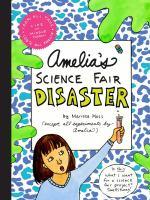 Amelia's Science Fair Disaster