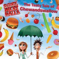 Tasty Tale of Chewandswallow
