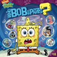 Who Bob What Pants?