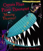 Captain Flinn and the Pirate Dinosaurs Missing Treasure!