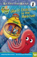 Giant Octopus To The Rescue!