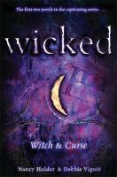 Wicked : witch & curse