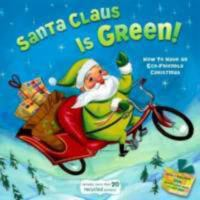 Santa Claus Is Green!