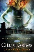 City Of Ashes : Book 2