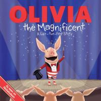 Olivia the Magnificent