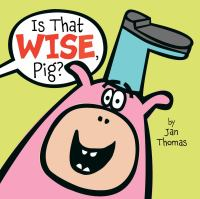 Image: Is That Wise, Pig?