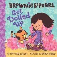 Brownie & Pearl Get Dolled up