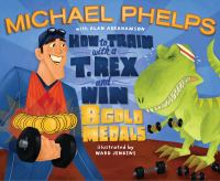 How to Train With A T.Rex and Win 8 Gold Medals
