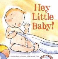 Hey, Little Baby!