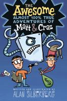 The Awesome, Almost 100% True Adventures of Matt and Craz