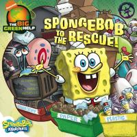 SpongeBob to the Rescue!