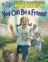 You Can Be A Friend!
