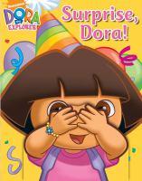 Surprise, Dora!