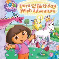 Dora and the Birthday Wish Adventure