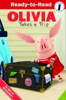Olivia Takes A Trip!