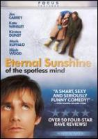 Eternal sunshine of the spotless mind [videorecording (DVD)]