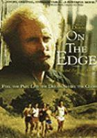 On the edge [videorecording]