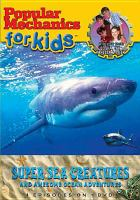Super Sea Creatures and Awesome Ocean Adventures
