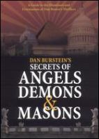 Dan Burstein's Secrets of Angels Demons & Masons