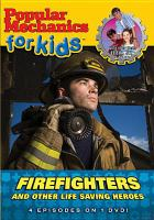 Firefighters and Other Life Saving Heroes
