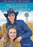 McLeod's Daughters, the Complete First Season