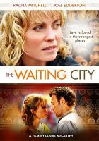 The Waiting City