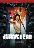 Juan of the dead Juan de los muertos