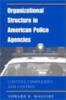 Organizational Structure in American Police Agencies