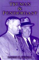 Truman and Pendergast