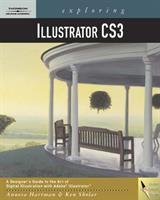 Exploring Illustrator CS3