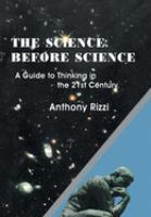 The Science Before Science