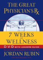 The Great Physician's Rx for 7 Weeks of Wellness