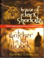 House of Dark Shadows and Watcher in the Woods
