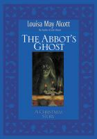 The Abbot's Ghost, Or, Maurice Treherne's Temptation