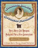 Grandma Grace's Southern Favorites