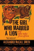 The Girl Who Married A Lion and Other Tales From Africa