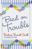 Bead on Trouble