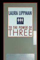 To the Power of Three