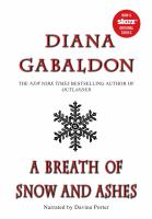A Breath of Snow and Ashes, Part One of Two