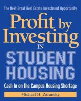 Profit by Investing in Student Housing