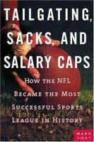 Tailgating, Sacks, and Salary Caps